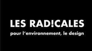 Les Radicales, pour des expositions respectueuses de l'environnement